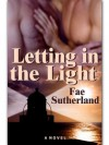 Letting In the Light - Fae Sutherland