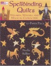 Spellbinding Quilts: Wizards, Witches, and Magical Characters - Maaike Bakker