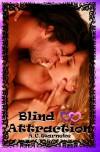Blind Attraction - A.C. Warneke