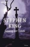 Der Gesang der Toten (Skeleton Crew 1 of 3) - Stephen King