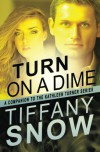 Turn on a Dime - Blane's Turn (The Kathleen Turner Series) - Tiffany Snow