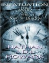 Infatuation - The Story of the Snow Queen - Nathan J.D.L. Rowark