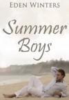 Summer Boys - Eden Winters