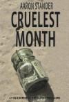 Cruelest Month (A Ray Elkins Thriller) - Aaron Stander
