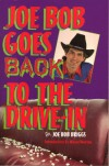 JOE BOB GOES BACK TO THE DRIVE-IN - Joe Bob Briggs