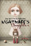 Nightmare's Daughter (Book One) - Aurora Smith
