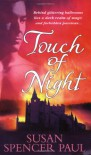 Touch of Night - Susan Spencer Paul