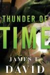 Thunder of Time - James F. David