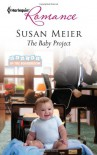 The Baby Project (Harlequin Romance) - Susan Meier