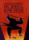 Dr.Jekyll and Mr.Hyde: Graphic Novel - Lorenzo Mattotti;Jerry Kramsky