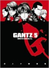 Gantz Volume 05 - Hiroya Oku