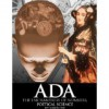 Ada, the Enchantress of Numbers: Poetical Science - Betty Alexandra Toole