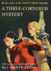 A Three-Cornered Mystery - Carolyn Keene