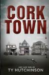Corktown - Ty Hutchinson