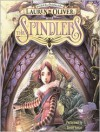 The Spindlers - Lauren Oliver, Simon Vance