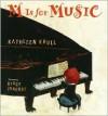 M Is for Music - Kathleen Krull,  Stacy Innerst (Illustrator)