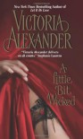 A Little Bit Wicked - Victoria Alexander