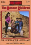 The Mystery of the Lost Village (The Boxcar Children Mysteries #37) -