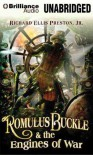 Romulus Buckle & the Engines of War - Richard Ellis Preston Jr., Luke Daniels