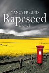 Rapeseed - Nancy Freund
