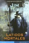 Latidos mortales  - Jim Butcher