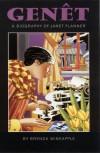 Genet: A Biography of Janet Flanner - Brenda Wineapple