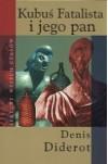Kubuś Fatalista i jego pan - Denis Diderot
