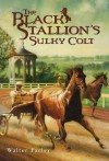 The Black Stallion's Sulky Colt - Walter Farley