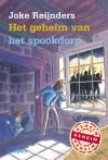 Het geheim van het spookdorp - Joke Reijnders, Ivan & Ilia