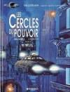 Valérian, Tome 15:  Les Cercles Du Pouvoir - Pierre Christin,  Jean-Claude Mézières