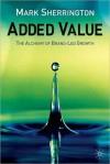 Added Value - Mark Sherrington