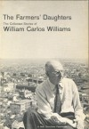 The Farmers' Daughters: Collected Short Stories - William Carlos Williams