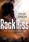 Rock Kiss - Eine Nacht ist nicht genug - Nalini Singh, Patricia Woitynek