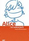 Alice na wakacjach - Phyllis Reynolds Naylor