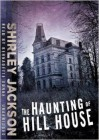 The Haunting Of Hill House - Bernadette Dunne, Shirley Jackson