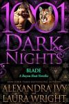 Blade: A Bayou Heat Novella - Alexandra Ivy