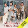 My Family and Other Animals - Gerald Durrell, Nigel Davenport