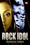 Rock Idol (Reality With A Twist) - Veronica Tower