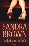 Czekając na miłość - Sandra Brown