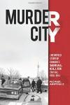 Murder City - Michael Arntfield