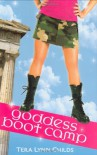 Goddess Boot Camp (Oh. My. Gods.) - Tera Lynn Childs