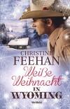 Weiße Weihnacht in Wyoming - Christine Feehan