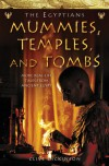 The Egyptians: Mummies, Temples and Tombs: More Real-Life Tales from Ancient Egypt - Clive Dickinson