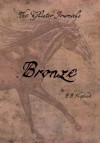 The Glister Journals: Bronze - B. B. Shepherd