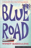 Blue Road - Windy Baboulene