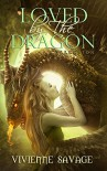 Loved by the Dragon Collection: Dragon-Shifter Paranormal Romance - Vivienne Savage