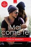 Mai come te (The Heartbeats Series Vol. 1) - Adelia Marino