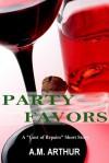 Party Favors - A.M. Arthur