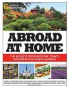 Abroad at Home: The 600 Best International Travel Experiences in North America - National Geographic