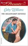 The Millionaire's Revenge (Red - Hot Revenge) - Cathy Williams